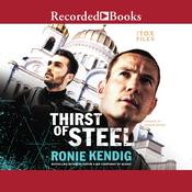 Thirst of Steel Audiobook, by Ronie Kendig