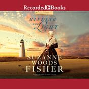 Minding the Light Audiobook, by Suzanne Woods Fisher