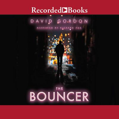 The Bouncer Audiobook, by David Gordon