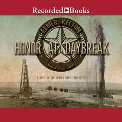 Honor at Daybreak Audiobook, by Elmer Kelton