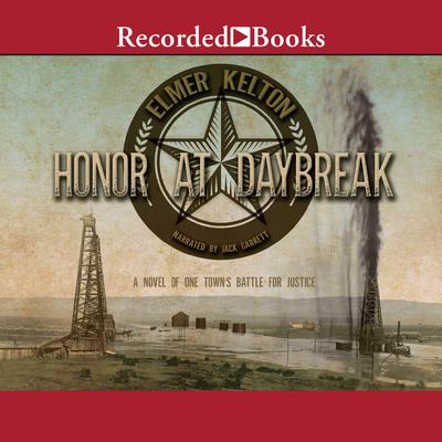 Honor at Daybreak Audiobook, by Elmer Kelton