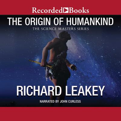 The Origin of Humankind Audiobook, by Richard Leakey