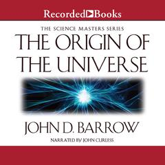 The Origin of the Universe Audiobook, by John D. Barrow