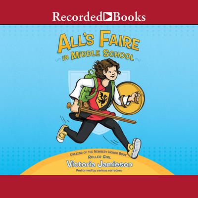 Alls Faire in Middle School Audiobook, by Victoria Jamieson