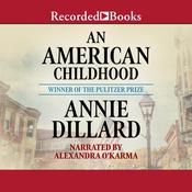 An American Childhood Audiobook, by Annie Dillard