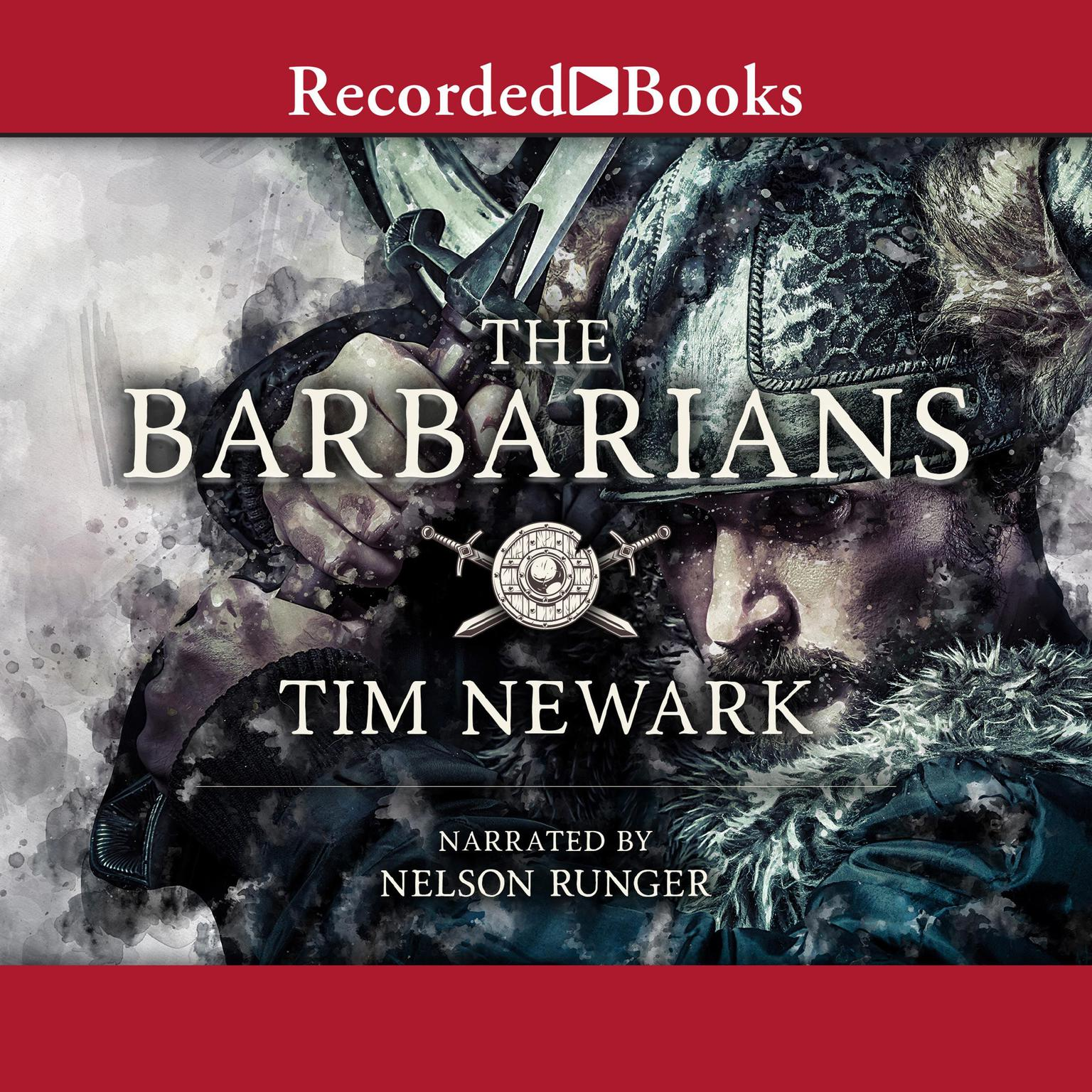 Printable The Barbarians: Warriors & Wars of the Dark Ages Audiobook Cover Art