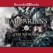 The Barbarians: Warriors & Wars of the Dark Ages Audiobook, by Author Info Added Soon