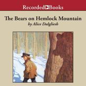 The Bears on Hemlock Mountain Audiobook, by Alice Dalgliesh