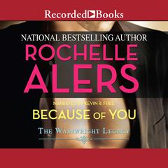 Because of You Audiobook, by Rochelle Alers