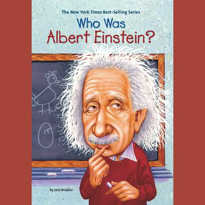 Who Was Albert Einstein? Audiobook, by Jess Brallier