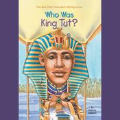 Who Was King Tut? Audiobook, by Roberta Edwards