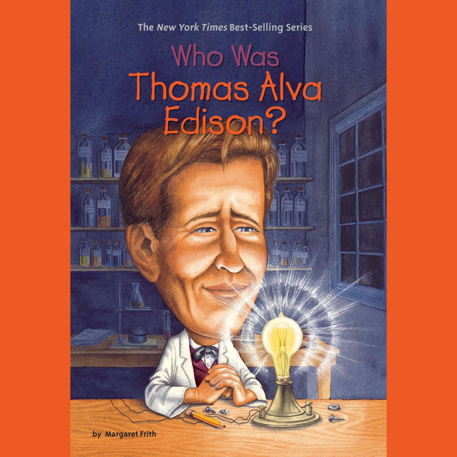 Who Was Thomas Alva Edison Audiobook