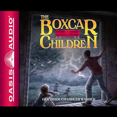The Boxcar Children (The Boxcar Children, No. 1) Audiobook, by Gertrude Chandler Warner