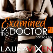 Examined by the Doctor (Book 1) Audiobook, by Author Info Added Soon