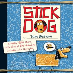 Stick Dog Audiobook, by Tom Watson