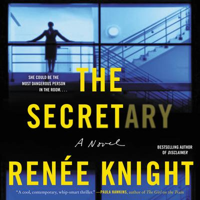 The Secretary: A Novel Audiobook, by Renée Knight