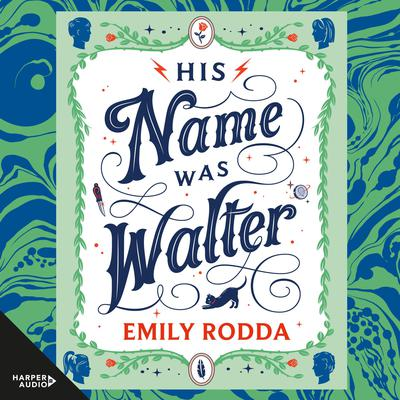 His Name Was Walter Audiobook, by