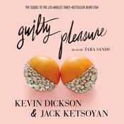 Guilty Pleasure Audiobook, by Kevin Dickson, Jack Ketsoyan