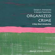 Organized Crime: A Very Short Introduction Audiobook, by Author Info Added Soon