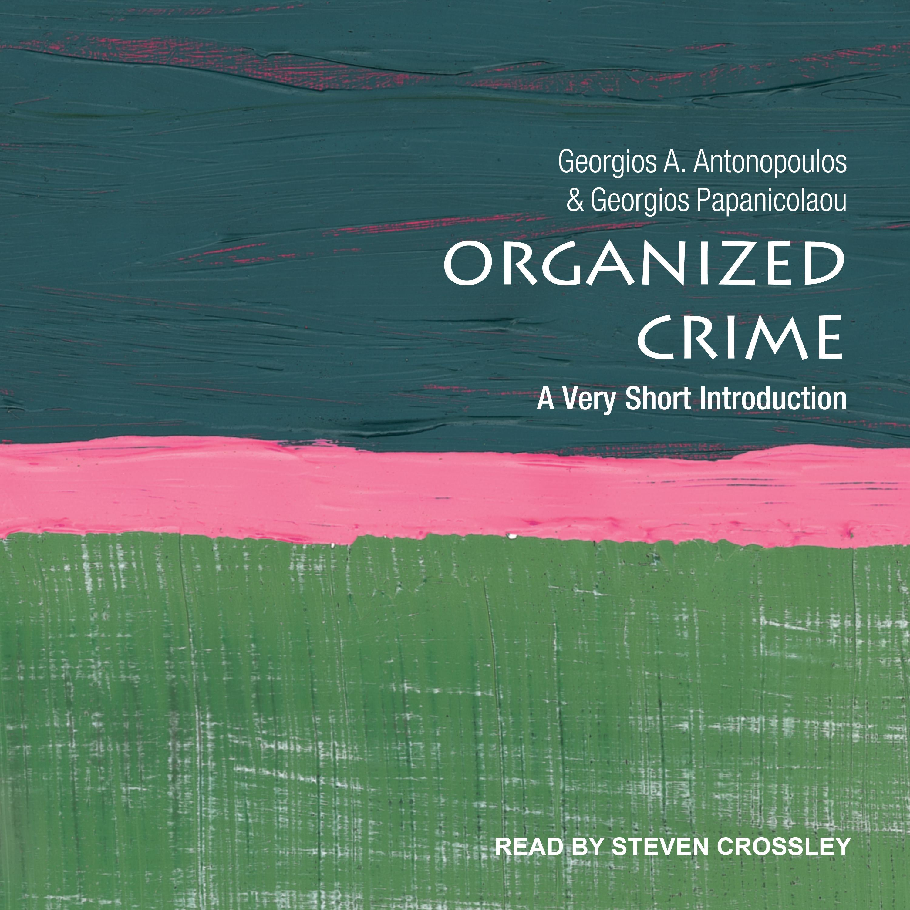 Printable Organized Crime: A Very Short Introduction Audiobook Cover Art