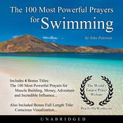 The 100 Most Powerful Prayers for Swimming Audiobook, by Toby Peterson
