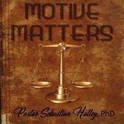 Motive Matters Audiobook, by Sebastian Holley