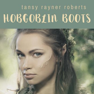 Hobgoblin Boots Audiobook, by Tansy Rayner Roberts