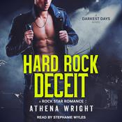 Hard Rock Deceit: A Rock Star Romance Audiobook, by Athena Wright