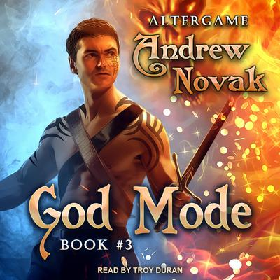 God Mode Audiobook, by Andrew Novak