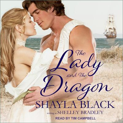 The Lady and the Dragon Audiobook, by Shayla Black