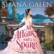 An Affair with a Spare Audiobook, by Shana Galen