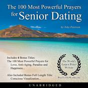 The 100 Most Powerful Prayers for Senior Dating Audiobook, by Toby Peterson