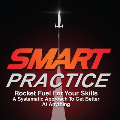 SMART Practice Audiobook, by Jeff Scheetz