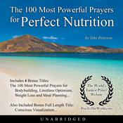 The 100 Most Powerful Prayers for Perfect Nutrition Audiobook, by Toby Peterson