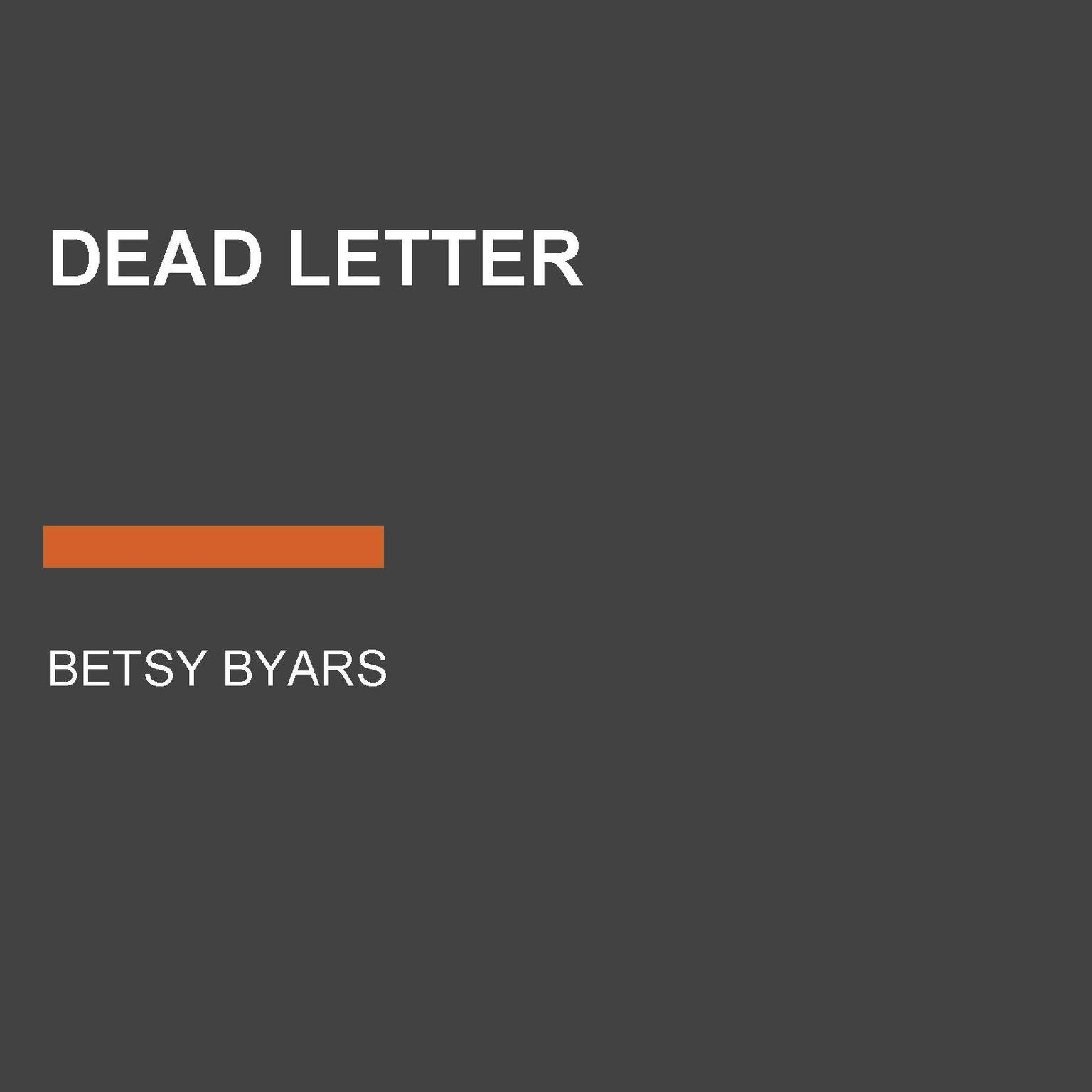 Dead Letter Audiobook, by Betsy Byars
