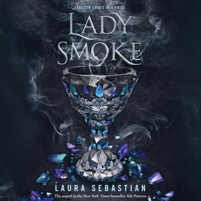 Lady Smoke Audiobook, by Laura Sebastian