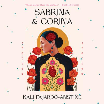 Sabrina & Corina: Stories Audiobook, by Kali Fajardo-Anstine
