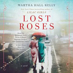 Lost Roses: A Novel Audiobook, by Martha Hall Kelly