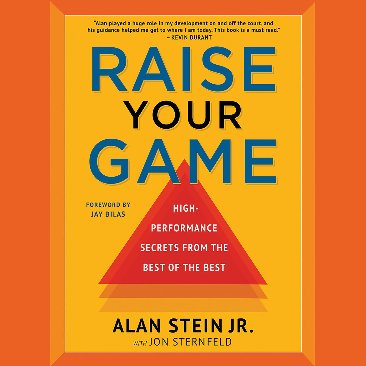 Printable Raise Your Game: High-Performance Secrets from the Best of the Best Audiobook Cover Art
