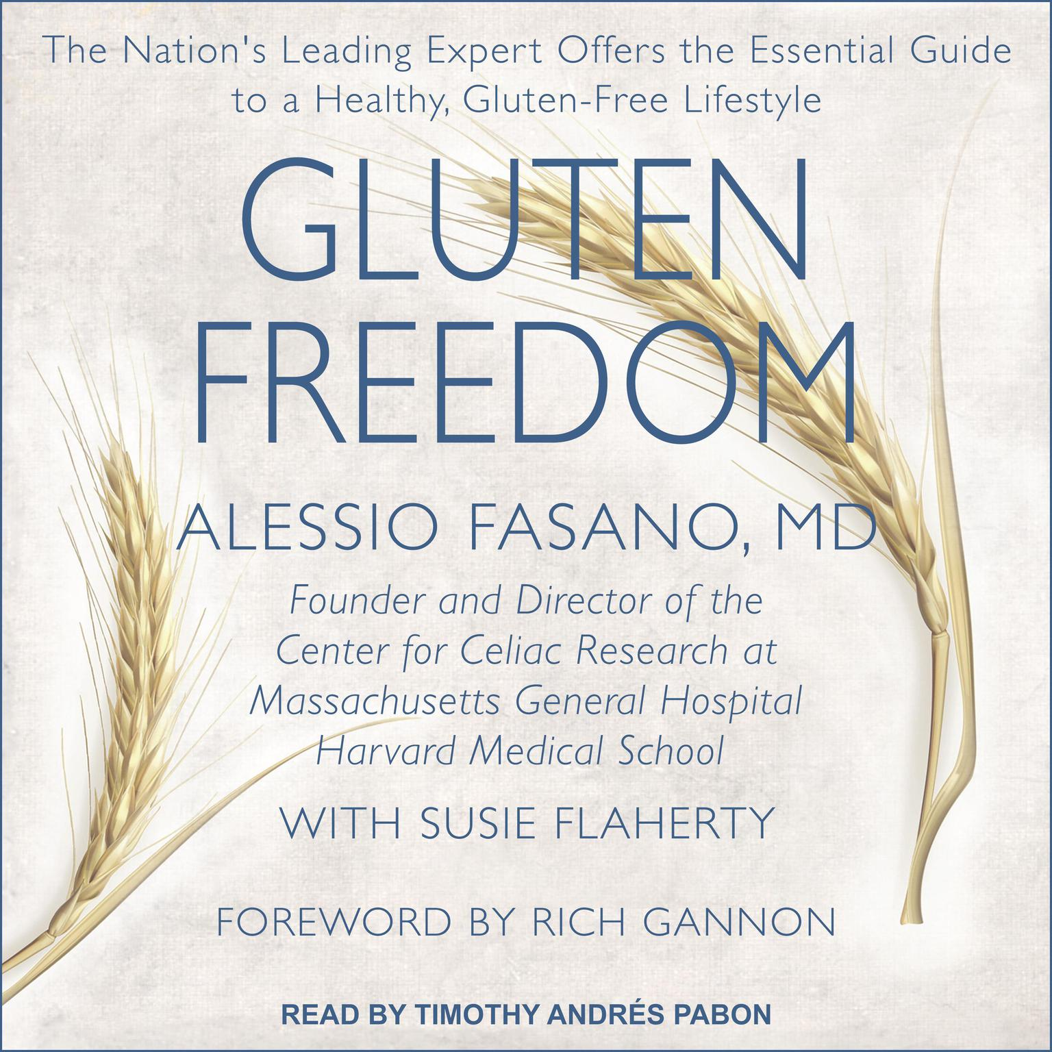 Printable Gluten Freedom: The Nation's Leading Expert Offers the Essential Guide to a Healthy, Gluten-Free Lifestyle Audiobook Cover Art