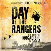 Day of the Rangers: The Battle of Mogadishu 25 Years On Audiobook, by Author Info Added Soon