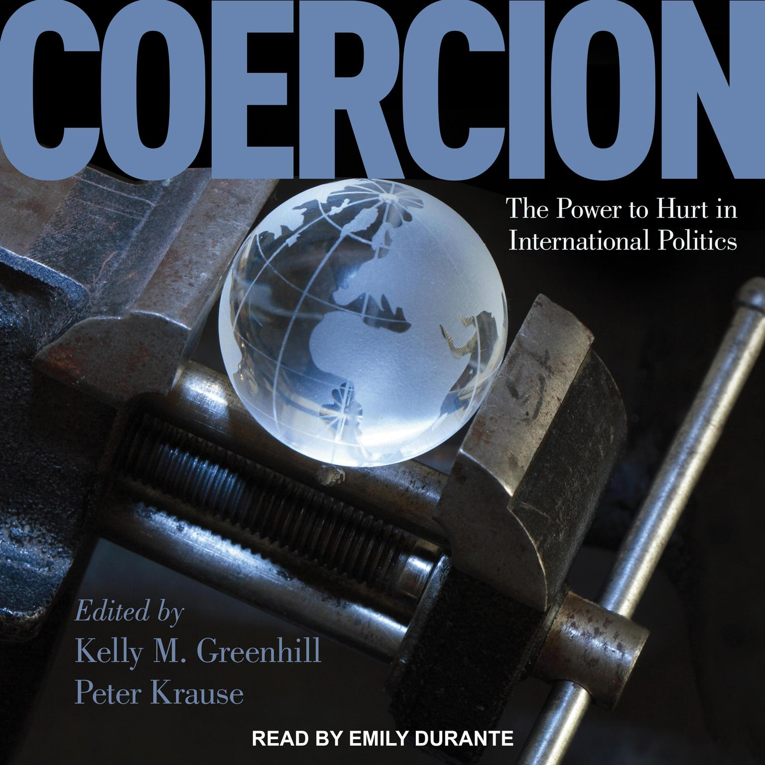 Printable Coercion: The Power to Hurt in International Politics Audiobook Cover Art