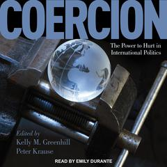 Coercion: The Power to Hurt in International Politics Audiobook, by Author Info Added Soon