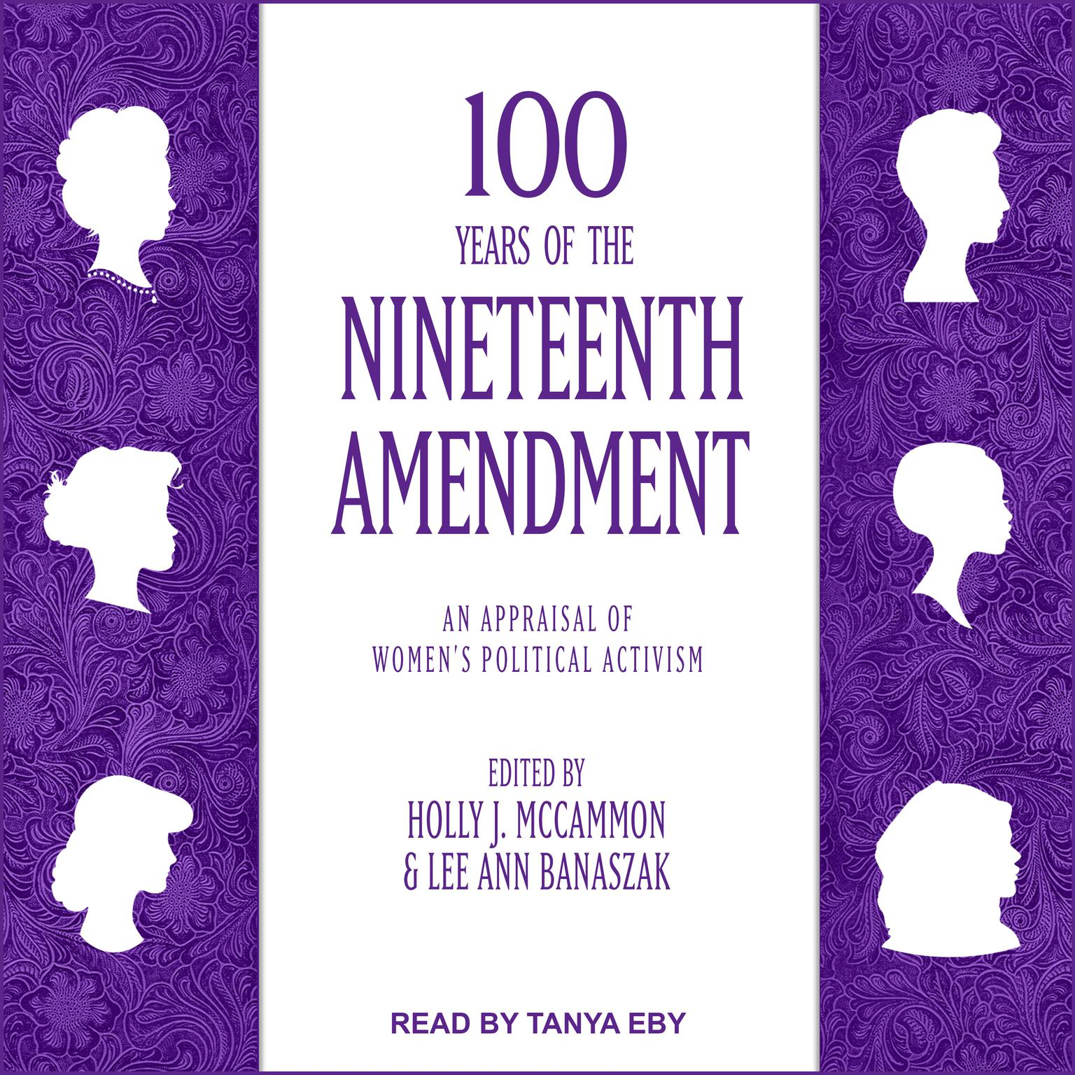 100 Years of the Nineteenth Amendment: An Appraisal of Womens Political Activism Audiobook, by Holly J. McCammon