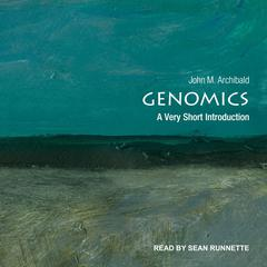 Genomics: A Very Short Introduction Audiobook, by John M. Archibald