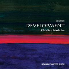 Development: A Very Short Introduction Audiobook, by Ian Goldin