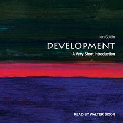 Development: A Very Short Introduction Audiobook, by Ian Goldin