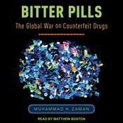 Bitter Pills: The Global War on Counterfeit Drugs Audiobook, by