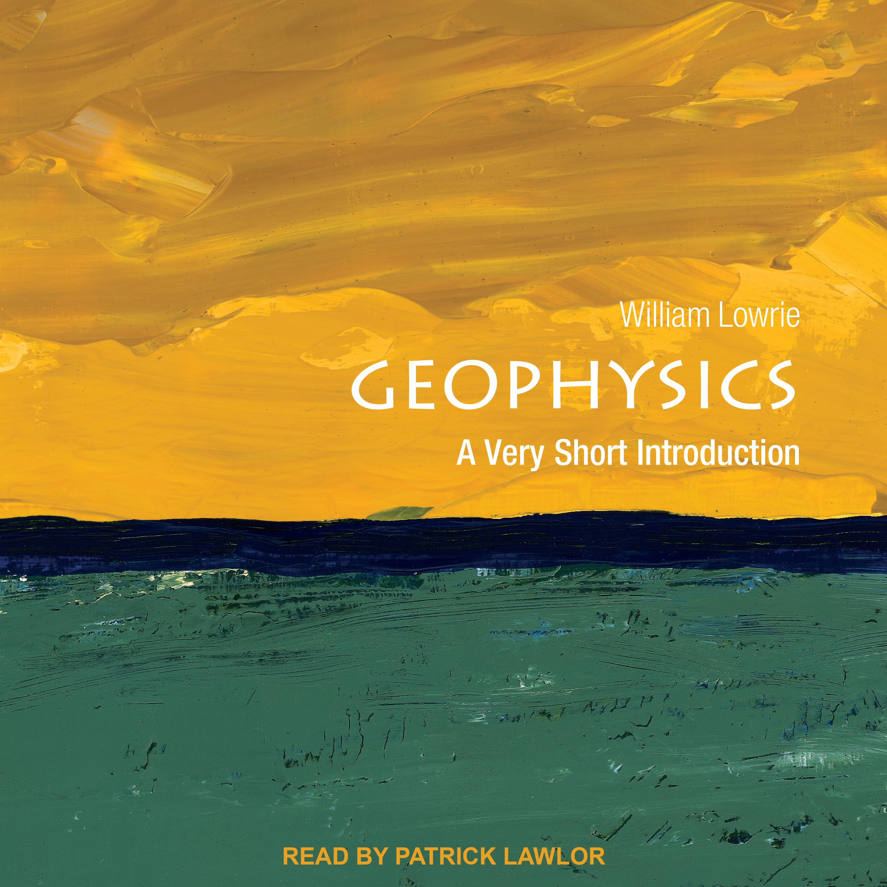 Printable Geophysics: A Very Short Introduction Audiobook Cover Art