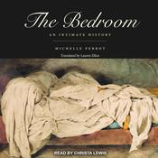 The Bedroom: An Intimate History Audiobook, by Author Info Added Soon